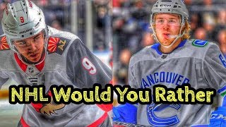 NHL Would You Rather (Ft. Hands Down Hockey)