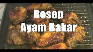 Resep Ayuni #27 Ayam Bakar Ungkep