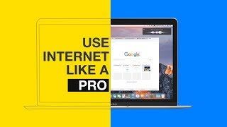 How to Use Internet Like A Pro
