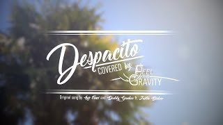 Feel the Gravity - Despacito (Punk Rock Cover)