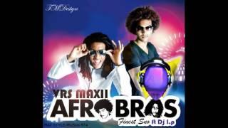 Dj L.p Afro Bros X Finest Sno vrs maxii 2016