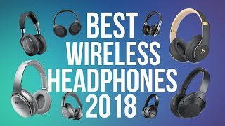 Best Wireless Bluetooth Headphones 2018 - Top 10 Headphones [Music, Movies, & Entertainment]