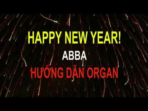 Xxx Mp4 HAPPY NEW YEAR ABBA HƯỚNG DẪN ORGAN 3gp Sex