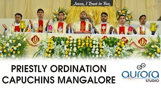 Priestly Ordination 2017 - Capuchins Mangalore