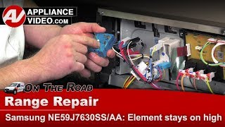Samsung Range & Oven - Top element stays on  continuously - Diagnostic & Repair