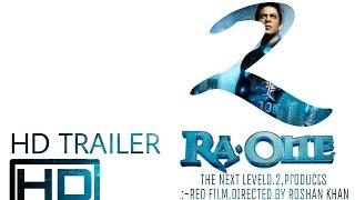 RA ONE 2 official trailer 2017 Anubhav Shah Rukh Khan Kareena