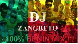 100% Bénin VidéoMix by ZANGBETO DJ (NON STOP)