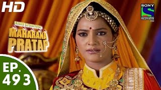Bharat Ka Veer Putra Maharana Pratap - महाराणा प्रताप - Episode 493 - 24th September, 2015