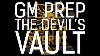 GM Prep || RollPlay: Court of Swords || The Devil's Vault