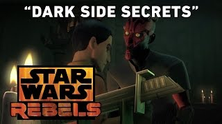Dark Side Secrets - Visions and Voices Preview | Star Wars Rebels