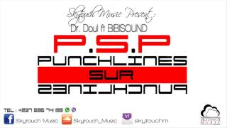 Dr+Doul+ft+BIBISOUND+-+PSP+%28Punchlines+Sur+Punchlines%29+-+Skytouch+Music+Production.mp4