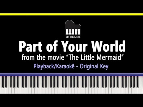 Download Part of your World (The Little Mermaid) - Piano playback for Cover / Karaoke