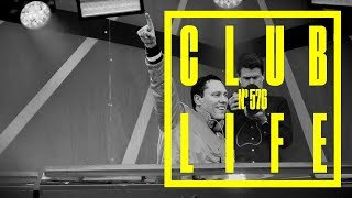 CLUBLIFE by Tiësto Podcast 576 - First Hour