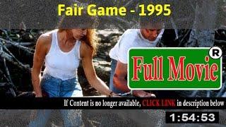 Fair Game 1995 - Full HD Movie ON-Line