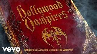 Hollywood Vampires - School's Out/Another Brick In The Wall Pt. 2 (Audio)