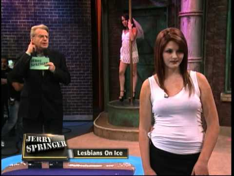 Lesbians On Ice The Jerry Springer Show