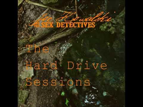 Xxx Mp4 Joe Kowalski The Sex Detectives The Hard Drive Sessions Full EP 2018 3gp Sex