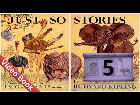 05 - Just So Stories by Rudyard Kipling - The Elephant's Child