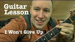 I Won't Give Up- Jason Mraz Guitar Lesson (Todd Downing)