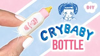 DIY Melanie Martinez CRY BABY Bottle!! Miniature Perfume Milk Bottle for Dollhouse