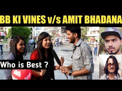 Xxx Mp4 Public Reaction BB KI VINES V S AMIT BHADANA Who Will Hit 10M Subscriber 3gp Sex