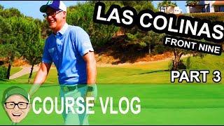 LAS COLINAS - Front Nine Part 3