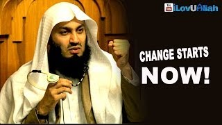 Change Starts Now ᴴᴰ | Mufti Menk