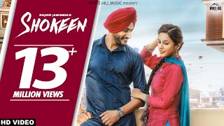 Shokeen (Full Song) Rajveer Jawanda - New Punjabi Songs 2017 - Latest Punjabi Song 2017 - WHM