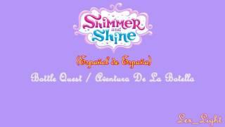 (AUDIO) Shimmer y Shine - Bottle Quest (Aventura de la Botella) (Español de España) -720p-