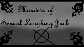 Mandess of Sexual Laughing jack   latino