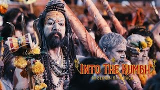 Into the Kumbh: In Search of A Naga Sadhu | Unique Travel Stories from India