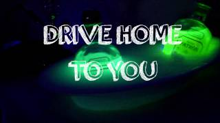 Drive Home To You ( Great, Another Faded Remix) @THEDREAMSUPPLY