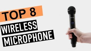 BEST 8: Wireless Microphone Systems 2018