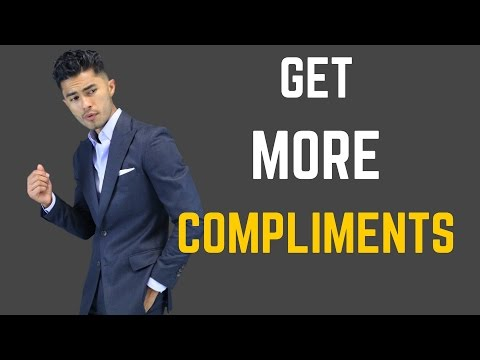 9 Ways to Get More Compliments | How to Get Girls To Compliment You