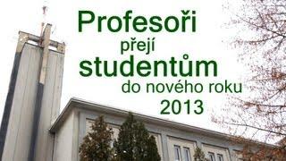 Profesoři přejí studentům a studentkám - i pro naše zahraniční studenty a studentky