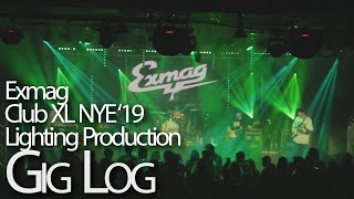 Exmag Club XL NYE 2019 Gig Log