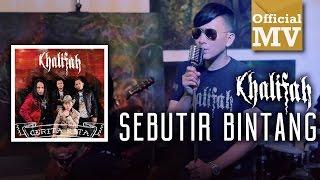 Khalifah - Sebutir Bintang (Official Music Video)