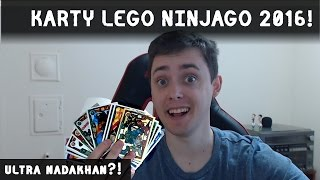 KARTY LEGO NINJAGO 2016 ULTRA NADAKHAN OTWIERANIE!   TRADING CARD GAME OPENING