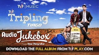TVF Tripling Music | Audio Jukebox | Download the MP3s from TVFPlay.com