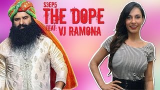 BollywoodGandu - The Dope - Getting Weird With Ramona + MSG 2 S03E05