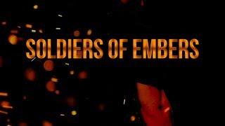 Soldiers of Embers - Trailer
