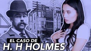 TODO sobre el MISTERIOSO caso de H. H. HOLMES | Paulettee
