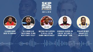 UNDISPUTED Audio Podcast (7.4.19) with Skip Bayless and Shannon Sharpe   UNDISPUTED