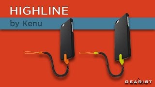 KENU HIGHLINE IPHONE SECURITY LEASH REVIEW - Gearist
