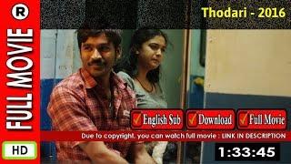 Watch Online: Thodari (2016)