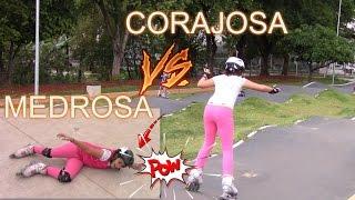 CORAJOSA Vs MEDROSA -  Esportes Radicais- Patins, Hoverboard e Easy Roller