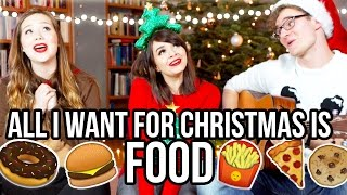 """ALL I WANT FOR CHRISTMAS IS FOOD (Mariah Carey """"Cover"""")"""