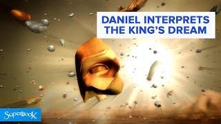 Daniel Interprets The King's Dream - Superbook