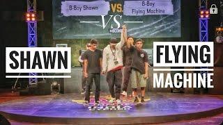 Red Bull Bc One India Cypher 2017 | Final Battle | Bboy Shawn Vs Bboy Flying Machine