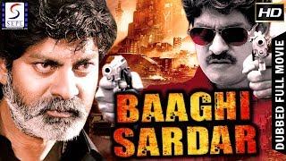 Baghi Sardar - Dubbed Hindi Movies 2017 Full Movie HD l Jagapati Babu ,Rakshita